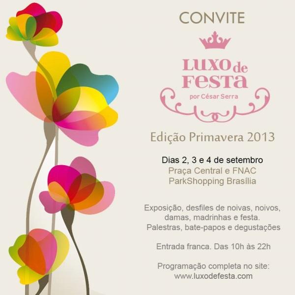 1185066 585023894869583 755013473 n Luxo de Festa Primavera 2013