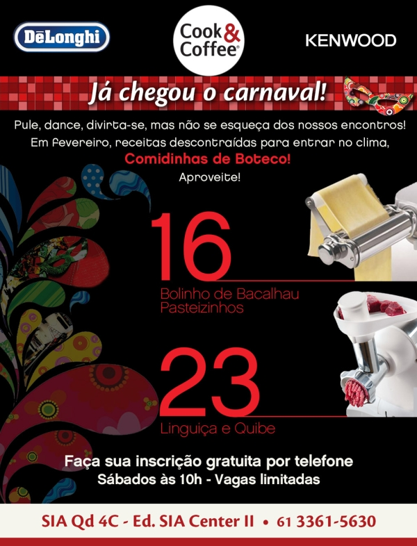 Carnaval 2013 Cook & Coffee: Cafés