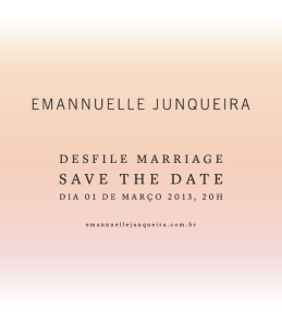 Save the Date Emannuelle Junqueira 259x300 Save the Date Emannuelle Junqueira
