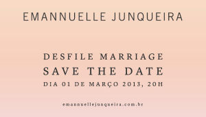 Save the Date Emannuelle Junqueira1 300x171 Save the Date Emannuelle Junqueira