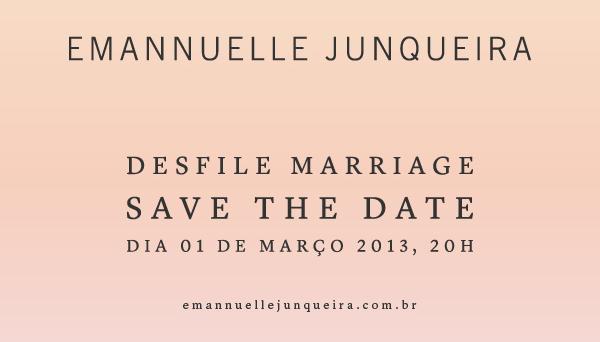 Save the Date Emannuelle Junqueira1 Amanhã começa o Casamoda Noivas