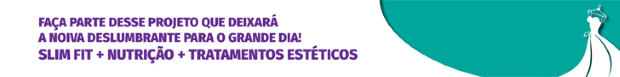 projeto noiva slim 4 Projeto Noiva Slim com Flávia Botelho